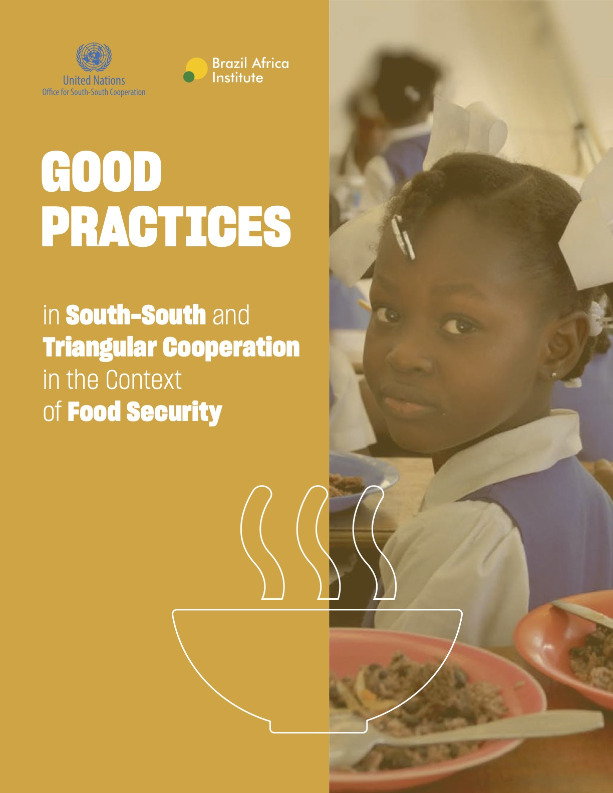 GOOD PRACTICES in South-South and Triangular Cooperation in the Context of Food Security